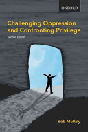 Challenging Oppression and Confronting Privilege Book