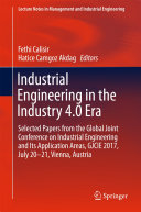 Industrial Engineering in the Industry 4.0 Era