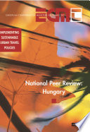 Implementing Sustainable Urban Travel Policies National Peer Review  Hungary