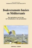 Bouleversements fonciers en Méditerranée
