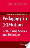Pedagogy in  E Motion