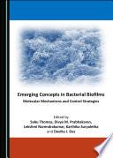 Emerging Concepts in Bacterial Biofilms