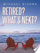 Retired  What s Next  Book