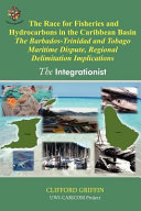 The Race for Fisheries and Hydrocarbons in the Caribbean Basin