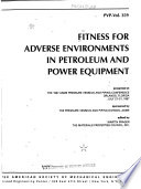 Fitness for adverse environments in petroleum and power equipment