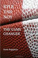 Kyle Van Noy: The Game Changer Pdf/ePub eBook