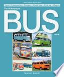 The Volkswagen Bus Book