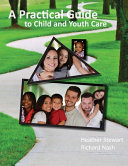 A Practical Guide to Child and Youth Care