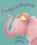 I ve Got an Elephant