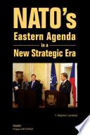 NATO's Eastern Agenda in a New Strategic Era