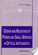 Design And Mounting Of Prisms And Small Mirrors In Optical Instruments