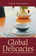 Global Delicacies