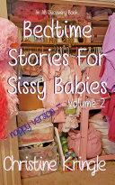 Bedtime For Sissy Babies - nappy version - Vol 2 [Pdf/ePub] eBook