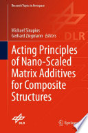 Acting Principles of Nano-Scaled Matrix Additives for Composite Structures
