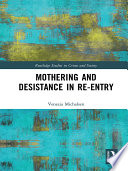 Mothering and Desistance in Re-Entry