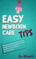 Easy Newborn Care Tips Book
