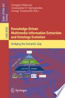Knowledge Driven Multimedia Information Extraction and Ontology Evolution Book