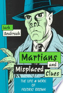 Read Online Martians and Misplaced Clues For Free