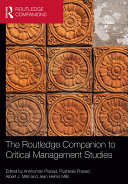 The Routledge Companion to Critical Management Studies