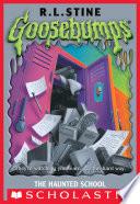 Goosebumps  The Haunted School