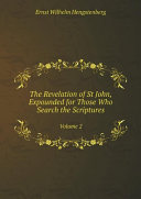 The Revelation of St John, Expounded for Those Who Search the Scriptures Pdf/ePub eBook
