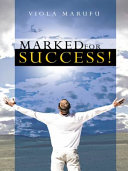 MARKED FOR SUCCESS!