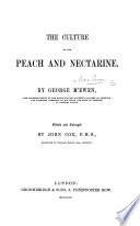 The Culture of the Peach and Nectarine ... Edited and Enlarged by J. Cox