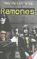 Hey ho let's go  : die Geschichte der Ramones