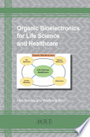 Organic Bioelectronics for Life Science and Healthcare Book