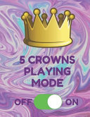5 Crowns Playing Mode  Book of 100 Score Sheet Pages for 5 Crowns  8 5 by 11 Inches  Funny Mode Purple Cover