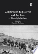 Gunpowder, Explosives and the State