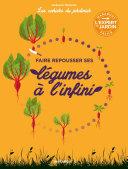 Pdf Les cahiers du jardinier - Faire pousser ses légumes à l'infini Telecharger