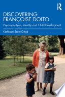Discovering Françoise Dolto