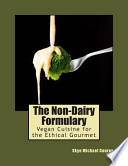 The Non-Dairy Formulary