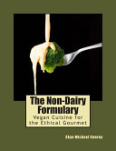 The Non Dairy Formulary