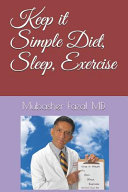 Keep It Simple Diet  Sleep  Exercise