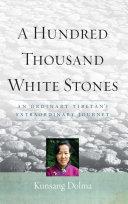 A Hundred Thousand White Stones [Pdf/ePub] eBook