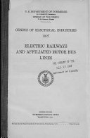 Census of Electrical Industries  1917  Telephones and Telegraphs