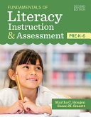Fundamentals of Literacy Instruction   Assessment  Pre K 6