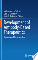 Development of Antibody-Based Therapeutics