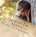 Paganism For Kiddos
