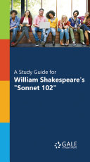 A Study Guide for William Shakespeare s  Sonnet 102
