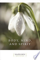 Body, Mind, and Spirit