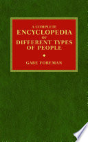 A Complete Encyclopedia of Different Types of People