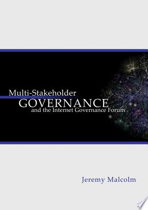 Read FreeMulti-stakeholder Governance and the Internet Governance Forum Online Books - Read Book Online PDF Epub