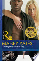 The Highest Price to Pay  Mills   Boon Modern