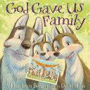 God Gave Us Family