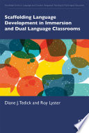 Scaffolding Language Development in Immersion and Dual Language Classrooms