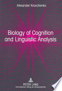 Biology of Cognition and Linguistic Analysis