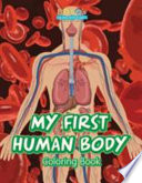 My First Human Body Coloring Book